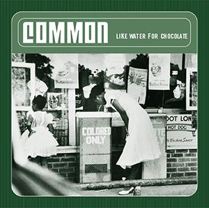 <i>Like Water for Chocolate</i> (album) 2000 studio album by Common