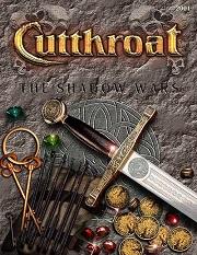 <i>Cutthroat: The Shadow Wars</i>