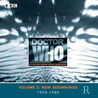 <i>Doctor Who at the BBC Radiophonic Workshop Volume 2: New Beginnings 1970–1980</i> 2000 compilation album by BBC Radiophonic Workshop