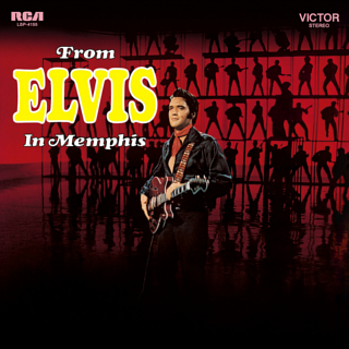 <i>From Elvis in Memphis</i> 1969 studio album by Elvis Presley