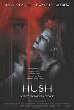 Hush (1998 film) - Wikipedia