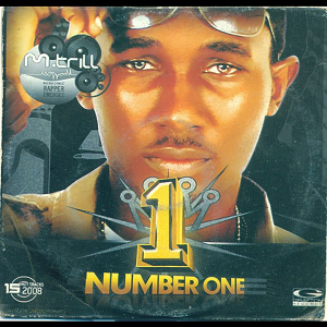 <i>Number One</i> (M Trill album) 2008 studio album by M Trill