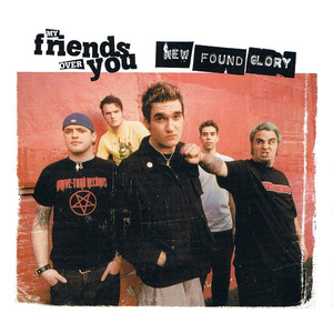 My Friends Over You 2002 single by New Found Glory