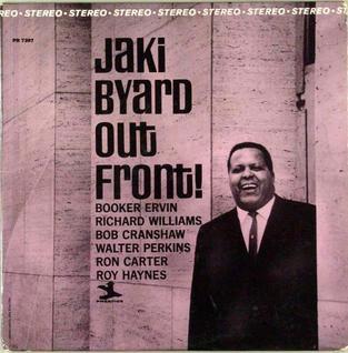 <i>Out Front!</i> (Jaki Byard album) 1965 studio album by Jaki Byard