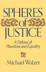 <i>Spheres of Justice</i> 1983 book by Michael Walzer