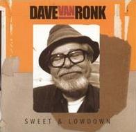 <i>Sweet & Lowdown</i> 2001 studio album by Dave Van Ronk