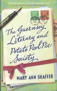 Picture of a book: The Guernsey Literary And Potato Peel Pie Society