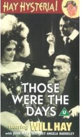 <i>Those Were the Days</i> (1934 film) 1934 film by Thomas Bentley