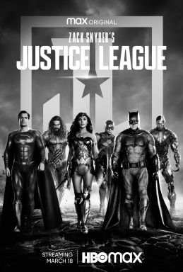 File:Zack Snyder's Justice League.png Description	 This is a poster for Zack Snyder's Justice League. The poster art copyright is believed to belong to the distributor of the film, HBO Max, the publisher of the film or the graphic artist.