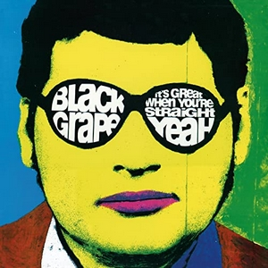 BlackGrape GreatWhenYoureStraightYeah.jpg