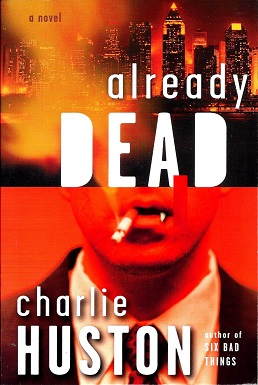 Charlie Huston - Already Dead.jpeg