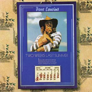 <i>Two Weeks Last Summer</i> 1972 studio album by Dave Cousins
