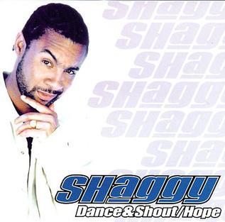 Dance & Shout / Hope 2000 single by Shaggy