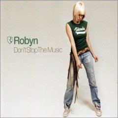 Dont Stop the Music (Robyn song)