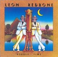 <i>Double Time</i> (Leon Redbone album) 1977 studio album by Leon Redbone