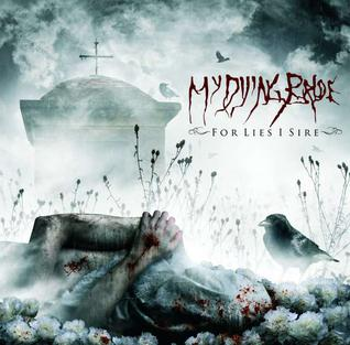 <i>For Lies I Sire</i> 2009 studio album by My Dying Bride