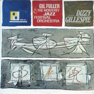 <i>Gil Fuller & the Monterey Jazz Festival Orchestra featuring Dizzy Gillespie</i> 1965 studio album by Gil Fuller and Dizzy Gillespie