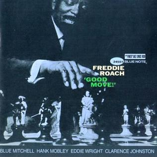<i>Good Move!</i> 1963 studio album by Freddie Roach