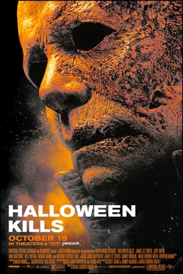 """""""Theatrical release poster"""": The face of masked serial killer Michael Myers. Half of his face is burnt and the poster has a red fiery color palette. Below his face are the words """"Halloween Kills"""" and """"October 15""""."""