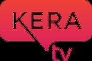 KERA-TV PBS member station in Dallas