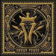 <i>Krown Power</i> 2015 studio album by Kottonmouth Kings