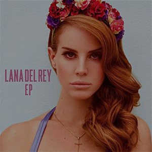 extended play record by Lana Del Rey