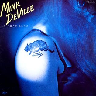 Mink DeVille Le_Chat_Bleu