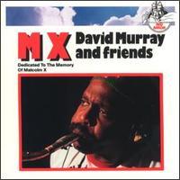 <i>MX</i> (album) album by David Murray