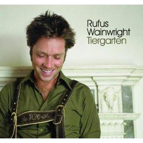 <i>Tiergarten</i> (EP) 2007 EP by Rufus Wainwright