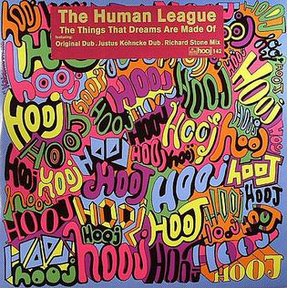 The Things That Dreams Are Made Of 2008 single by The Human League