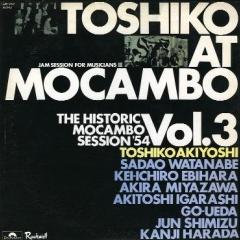 <i>Toshiko at Mocambo</i> 1954 live album by Toshiko Akiyoshi