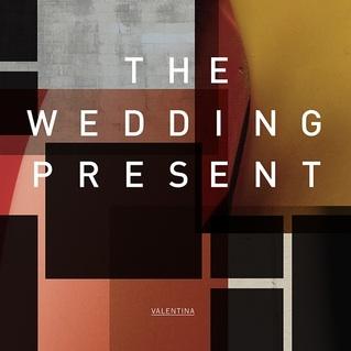 <i>Valentina</i> (album) 2012 studio album by The Wedding Present