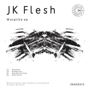 <i>Wasplike</i> 2018 EP by JK Flesh