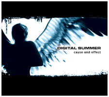 <i>Cause and Effect</i> (Digital Summer album) album by Digital Summer