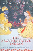 Amartya Kumar Sen - The argumentative Indian writings on Indian history, culture and identity.jpeg