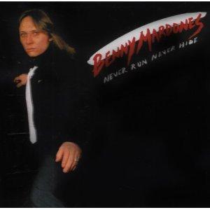 <i>Never Run, Never Hide</i> 1980 studio album by Benny Mardones