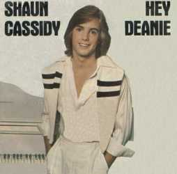 Hey Deanie 1977 single by Shaun Cassidy