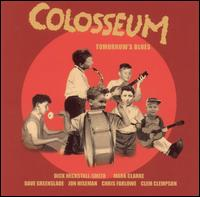 <i>Tomorrows Blues</i> 2003 studio album by Colosseum