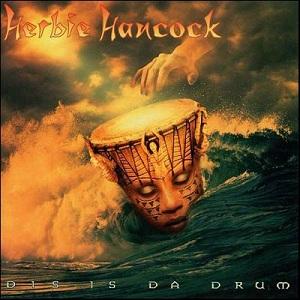 <i>Dis Is da Drum</i> 1994 studio album by Herbie Hancock