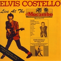 <i>Live at the El Mocambo</i> (Elvis Costello album) 1993 live album by Elvis Costello and The Attractions