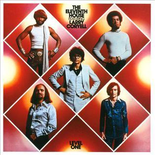 <i>Level One</i> (The Eleventh House album) 1975 studio album by The Eleventh House