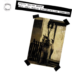 <i>Hey Joe / Radio Ethiopia</i> 1977 EP by Patti Smith Group