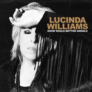 <i>Good Souls Better Angels</i> 2020 studio album by Lucinda Williams