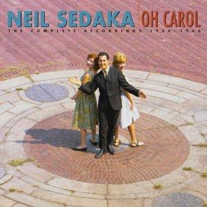 <i>Oh Carol: The Complete Recordings, 1955–66</i> compilation album by Neil Sedaka