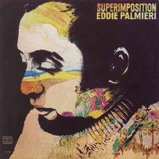 <i>Superimposition</i> (album) 1970 studio album by Eddie Palmieri