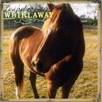 <i>Whirlaway</i> (album) 1999 studio album by Tadpoles