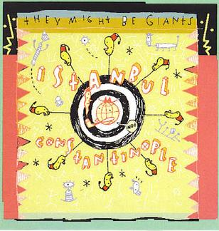 Cover image of song Istanbul (Not Constantinople) by They Might Be Giants