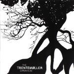 <i>The Trentemøller Chronicles</i> 2007 compilation album by Trentemøller
