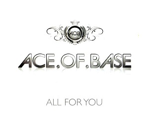 File:Ace-of-Base-All-for-You.jpg - Wikipedia, the free encyclopedia