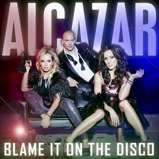 Aftersounds Second Chance 2014 >> Resultados (Pág. 5) - Página 5 Alcazar_-_Blame_It_On_the_Disco
